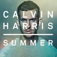 CALVIN HARRIS - SUMMER(REMIX) by ANALAOG PRESTIGE on SoundCloud