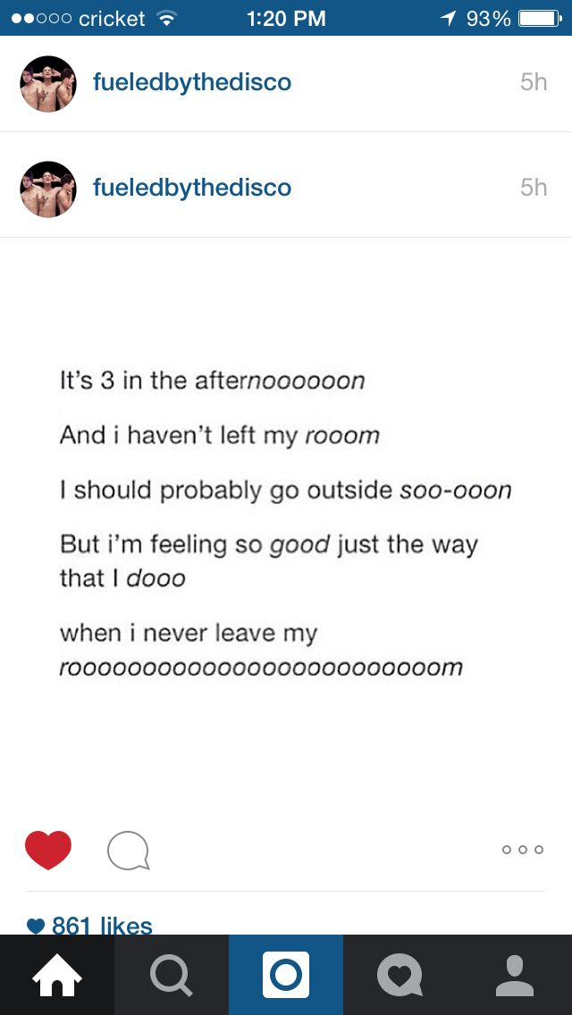 It's slightly sad how true this is...(to the tune of 9 in the afternoon by P!ATD)
