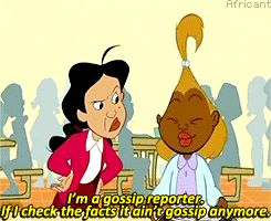 """And, yes, sometimes she spread some rumors too. 
