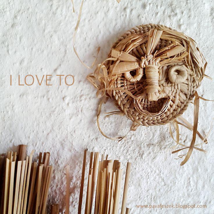 Organic Smiley says: I love to smile! Get over it!  Képzeljétek el Smiley-t organikus állapotában   #organic #reeds #smiley #craft #art #gyekeny #kezimunka #nepmuveszet