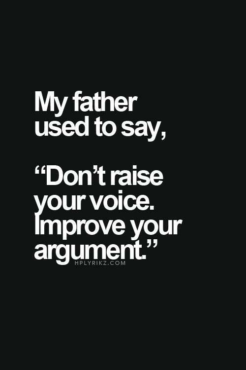 Best 25+ Debate Quotes Ideas On Pinterest | Father Daughter Love
