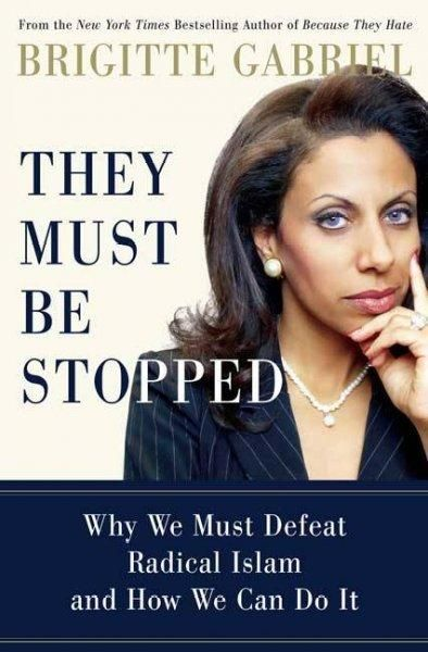 They Must Be Stopped is New York Times bestselling author Brigitte Gabriels warning to the world: We can no longer ignore the growth of radical Islam--we must act soon, and powerfully. Gabriel challen