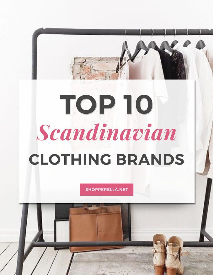 Top 10 Scandinavian clothing brands | Scandinavian labels are known for their minimalistic style, casual look and simplistic feel.