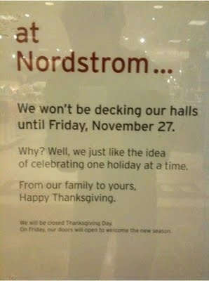Finally... A store that gets it: Idea, Nordstrom, Quote, Random, Christmas, Holidays, Thanksgiving, Things