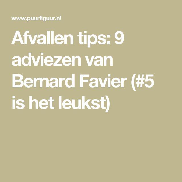 Afvallen tips: 9 adviezen van Bernard Favier (#5 is het leukst)