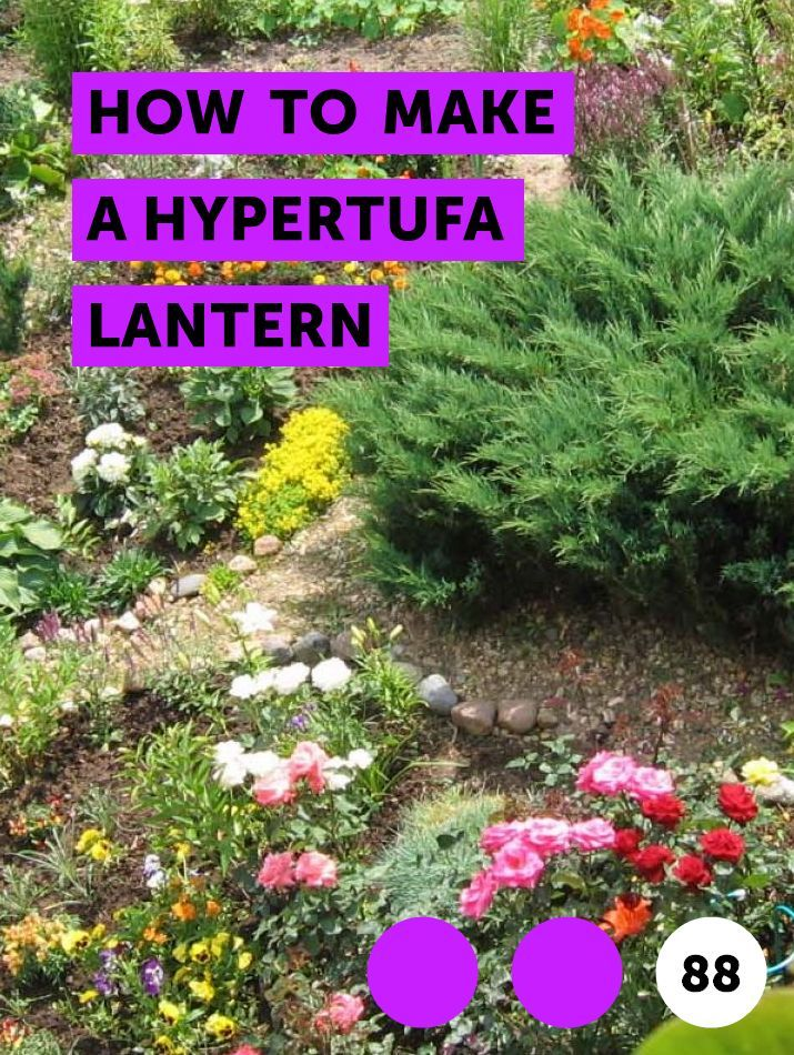 How To Make A Hypertufa Lantern Best Grass Seed Lawn Care Schedule Lawn Care
