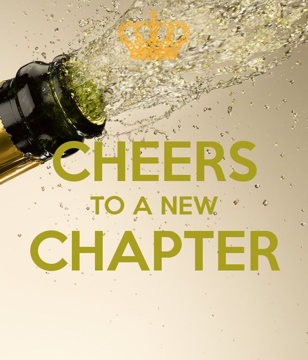 Cheers To A New Chapter New Years Eve New Chapter Quotes New
