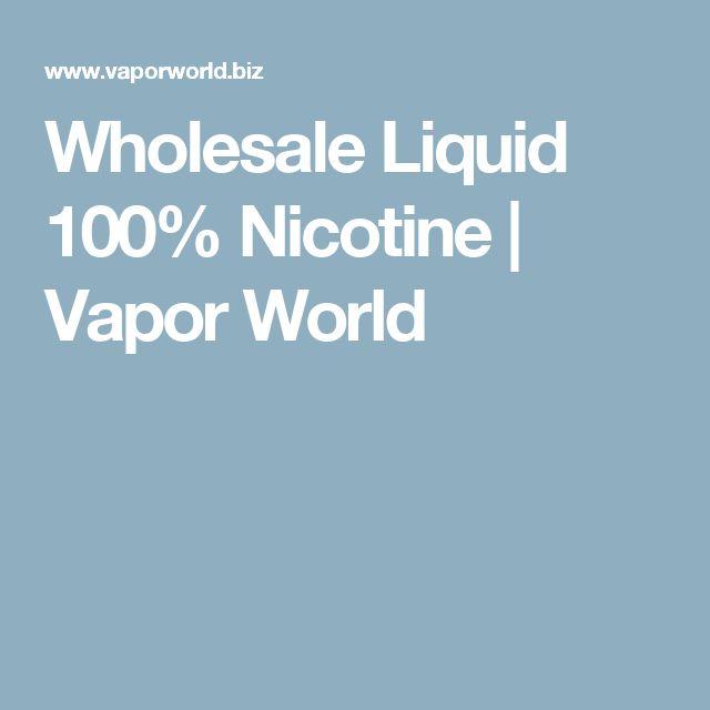Wholesale Liquid 100% Nicotine   Vapor World