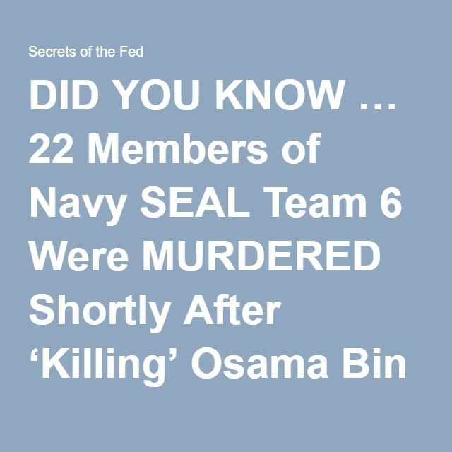 22 Members Of Navy SEAL Team 6 Were MURDERED Shortly After