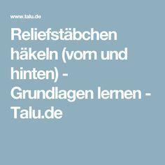 Reliefstäbchen häkeln (vorn und hinten) - Grundlagen lernen - Talu.de