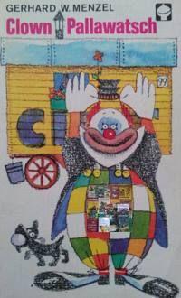Clown Pallawatsch von Gerhard W. Menzel erschien in der Reihe Alex Taschenbücher (ATB)  im Kinderbuchverlag Berlin. Mehr Infos ...
