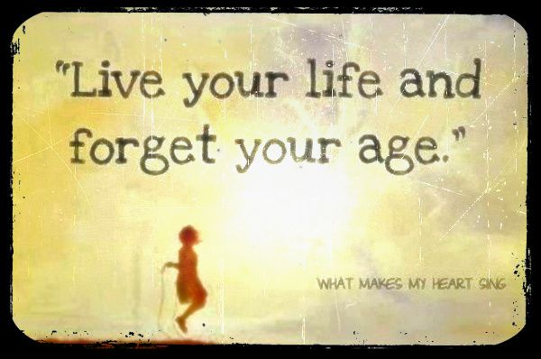 Live your life and forget your age. #Birthday #Quotes http://www.wishesquotes.com/birthday/birthday-wishes