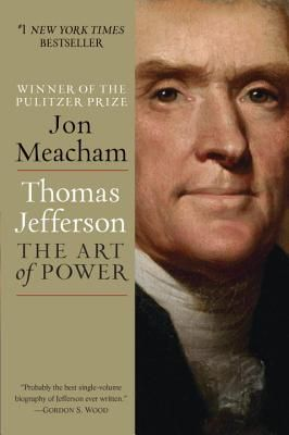 Thomas Jefferson: The Art of Power- Special to the Southern List: 12/08/2013: http://www.sibaweb.com