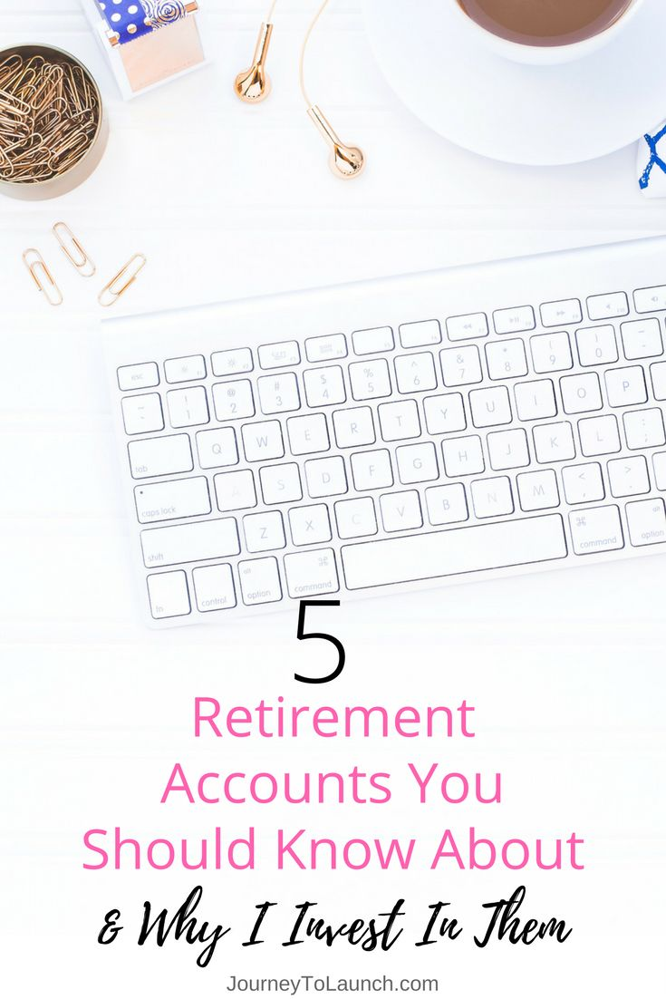 5 Retirement Accounts You Should Know About http://www.journeytolaunch.com/5-retirement-accounts-you-should-know-about/