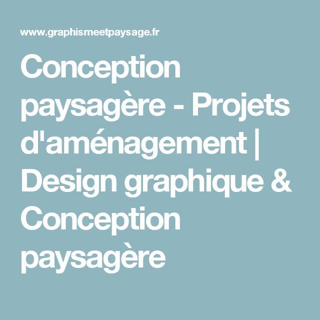 Conception paysagère - Projets d'aménagement | Design graphique & Conception paysagère