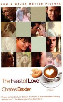 The Feast of Love by Charles Baxter. #Kobo #eBook One of the few romantic flicks I can watch again and again. Great cast!