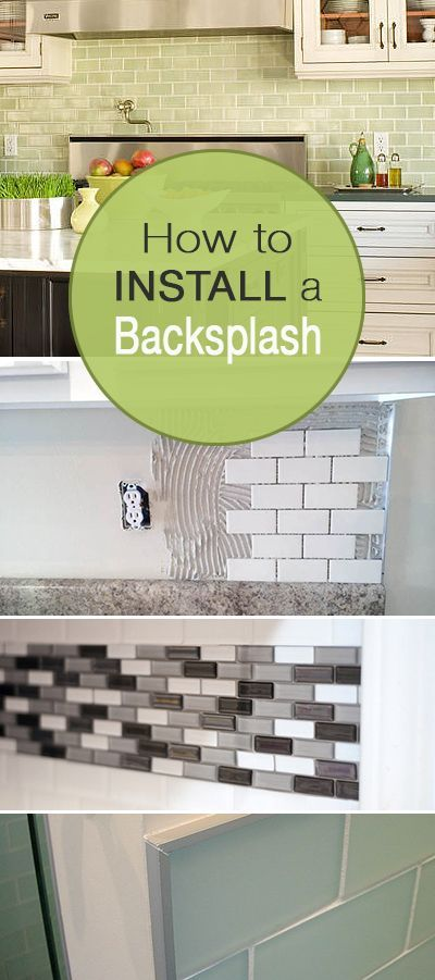 How to Install a Backsplash • Learn how to install a kitchen or bathroom backsplash with tutorials from these talented bloggers, complete with instructions and tips!