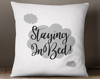 Cloud Cushion, Bedroom Cushion, Quote Pillow, Throw Pillow, White Staying In Bed Cushion, Fashion Cushions, Funky Cushions, Gift For Her,
