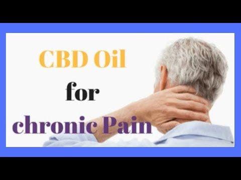 CBD Oil For Chronic Pain | CBD OIL EDUCATION | Chronic pain