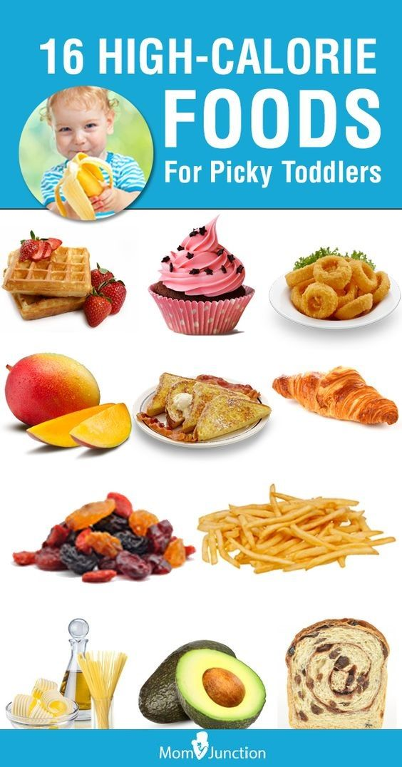 16 Great High Calorie Foods For Toddlers Kids Parenting