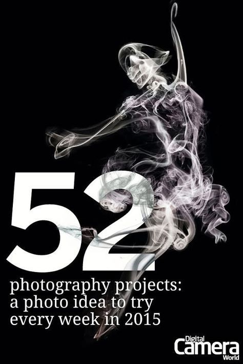 From easy home photography projects you can do today to creative long-terms projects, here are 52 fantastic photo ideas you have to try this year.