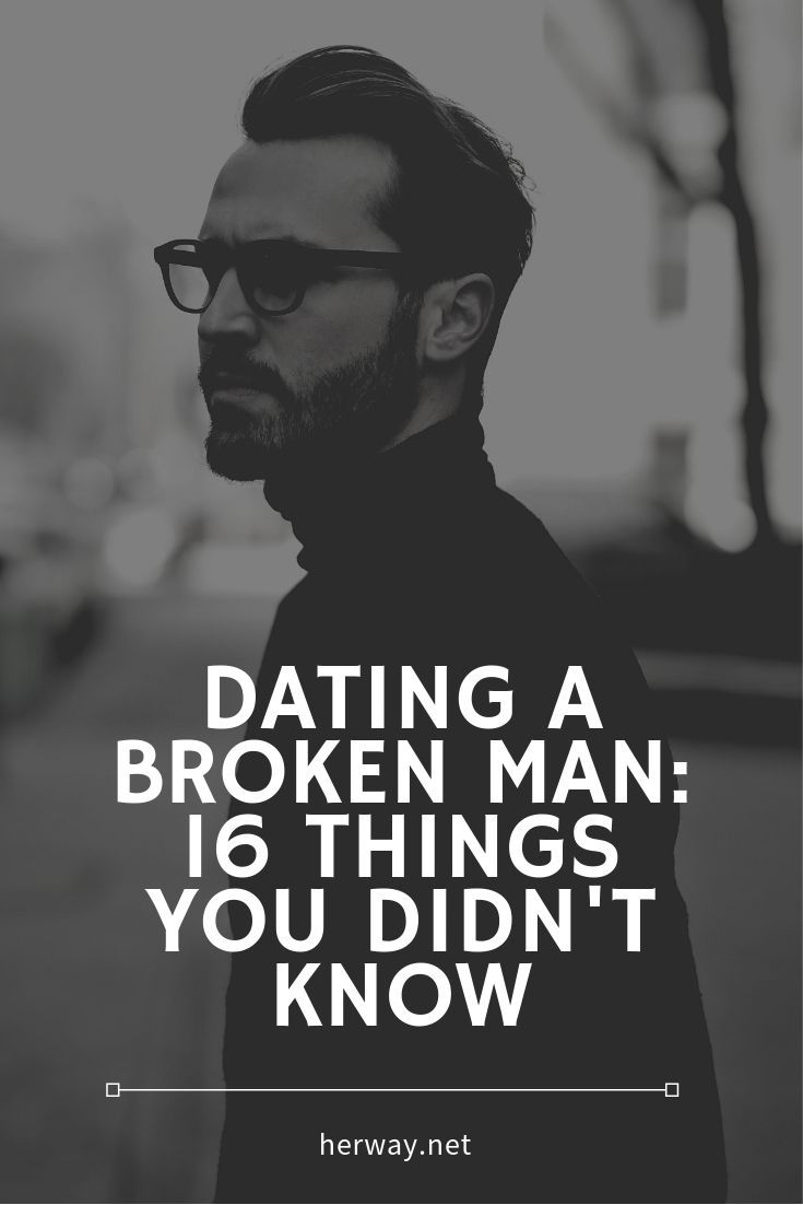 Dating A Broken Man 16 Things You Didn T Know Emotionally Unavailable Men Falling In Love Quotes Broken People