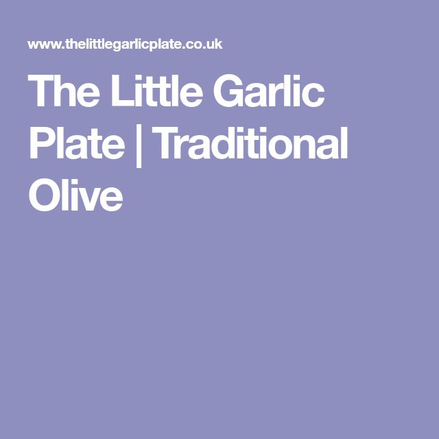 The Little Garlic Plate | Traditional Olive