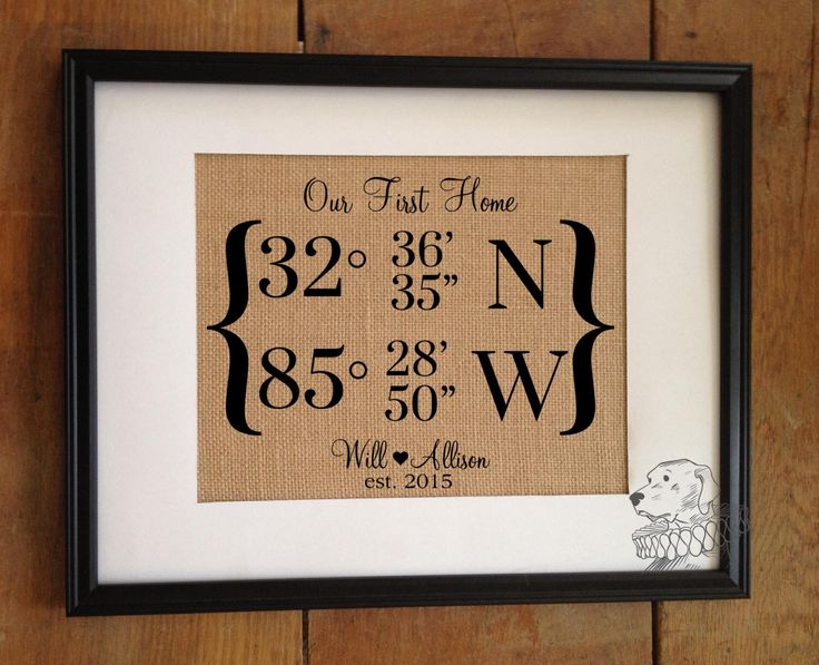 Our First Home | Map Coordinates Print | Personalized Burlap Art | Anniversary/Wedding Gift | Housewarming | Frame not included by TheYellowDogShoppe on Etsy https://www.etsy.com/listing/244728708/our-first-home-map-coordinates-print