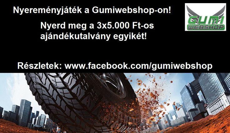 Nyereményjáték a Gumiwebshop-on! Részletek: www.facebook.com/gumiwebshop/