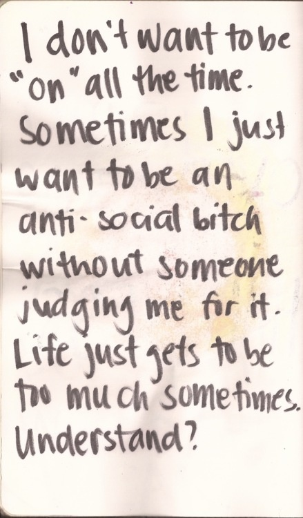 Perfectly said!!! Yes yes I feel this way sometimes and damn it that's ok!