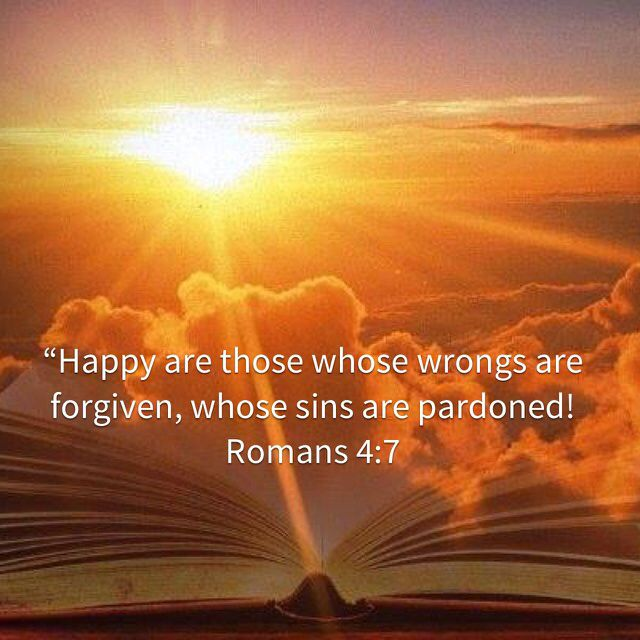 Saying, Blessed are they whose iniquities are forgiven, and whose sins are covered. Blessed is the man to whom the Lord will not impute sin. Romans 4:7-8