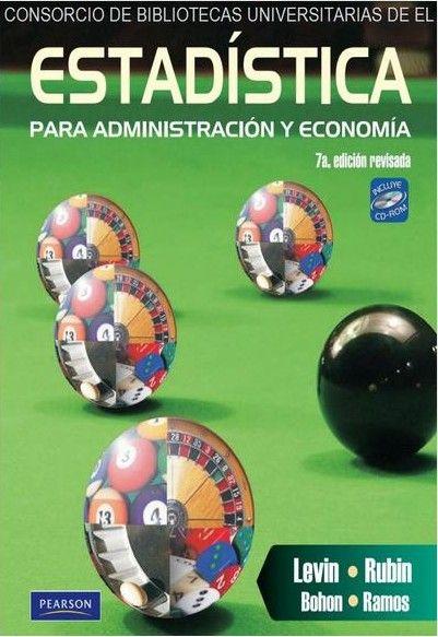 Richard I. Levin y David S. Rubín. Estadística para administración y economía, 7ª Edición, México, 2010, Pearson Educación. ISBN e-Book: 9786074429060.  Disponible en: Base de Datos Pearson.
