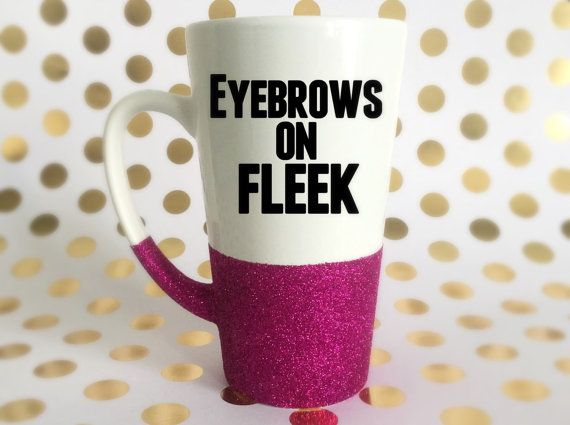 eyebrows on fleek glitter dipped makeup coffee mug quote - cosmetologist gift idea - glittered teen friend daughter latte cup
