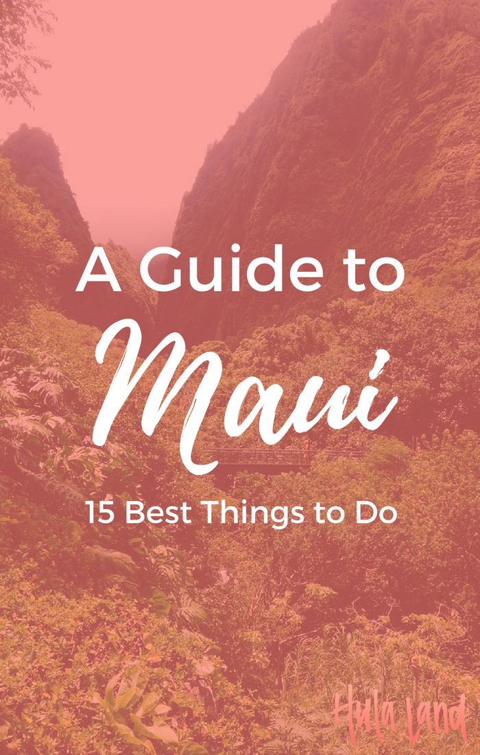 15 best things to do on Maui including Haleakala sunrise and the Road to Hana. This list is the best of Hawaii
