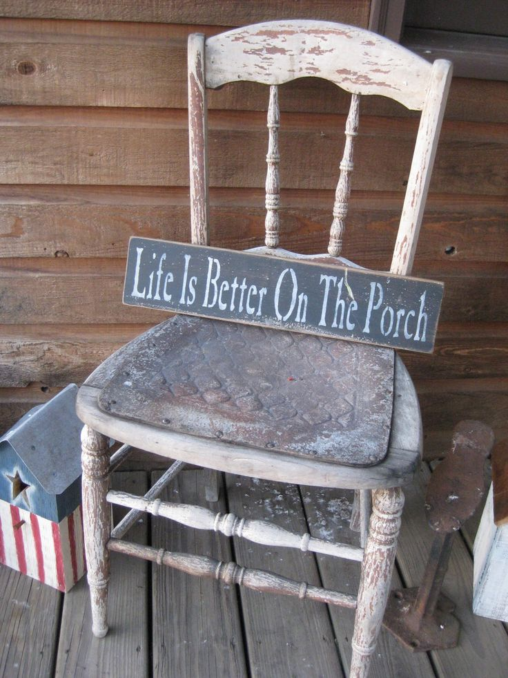 57 Best Images About Porch Quotes On Pinterest Day Off