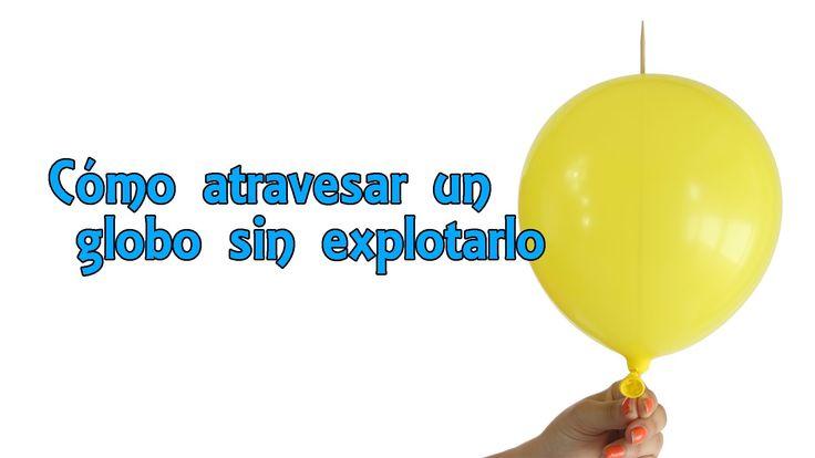 cómo travesar un globo sin explotarlo