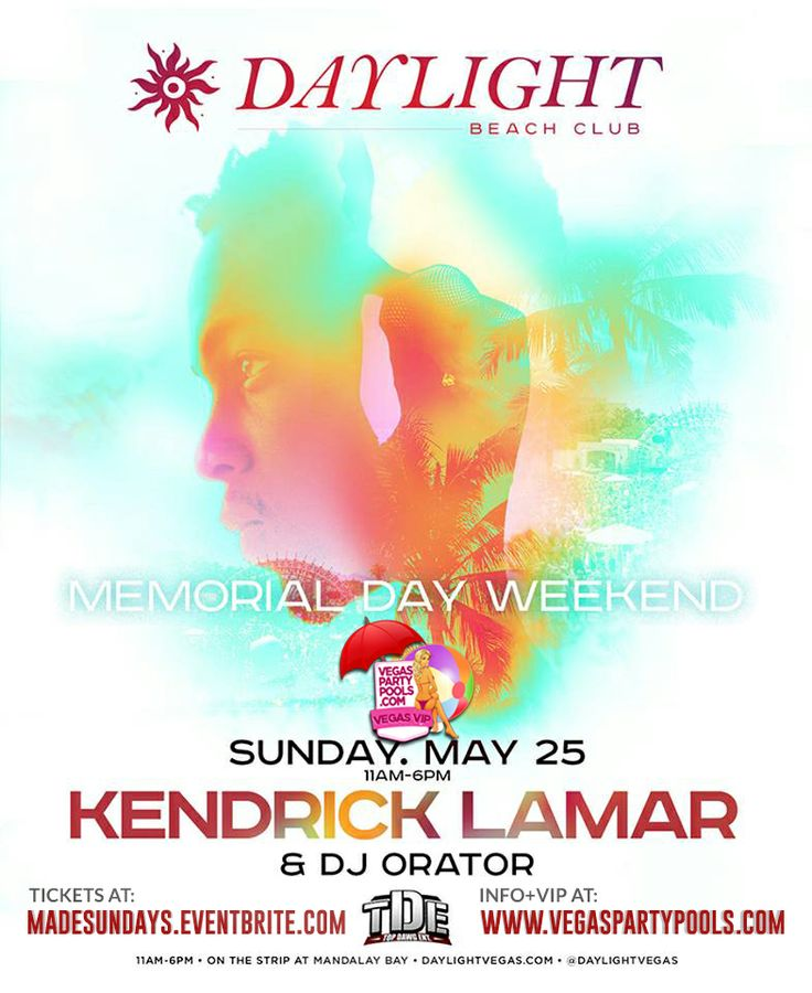 Sunday, May 25 – Daylight Beach Club Celebrates Memorial Day Weekend with Kendrick Lamar (Doors open at 11 a.m.) Daylight Beach Club celebrates the weekend with American Hip-hop recording artist Kendrick Lamar on Sunday, May 25. Purchase tickets ASAP at www.madesundays.eventbrite.com, or call (310-749-9029).
