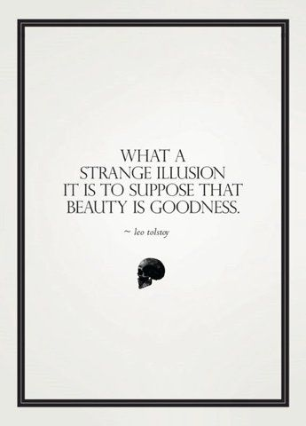 quoteStrange Illusions, Inspiration, Quotes, Deep Thoughts, Wisdom, Real Beautiful, Leotolstoy, Green Day, Leo Tolstoy