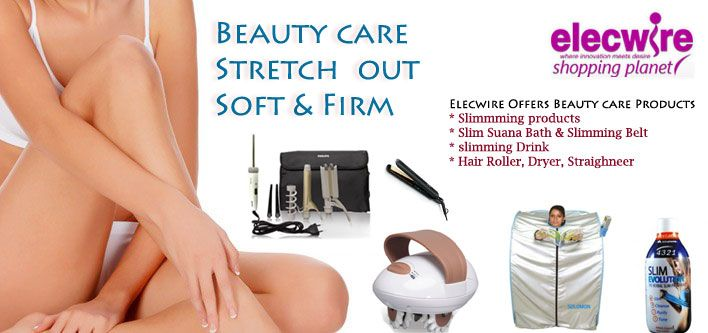 for more information visit :-http://www.elecwire.com/slim-and-beauty