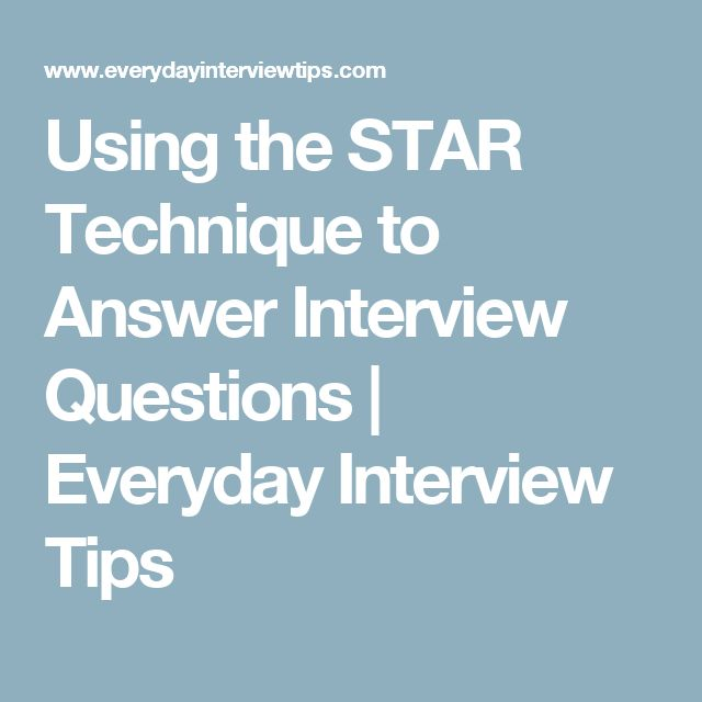 How to Answer Behavioral Interview Questions