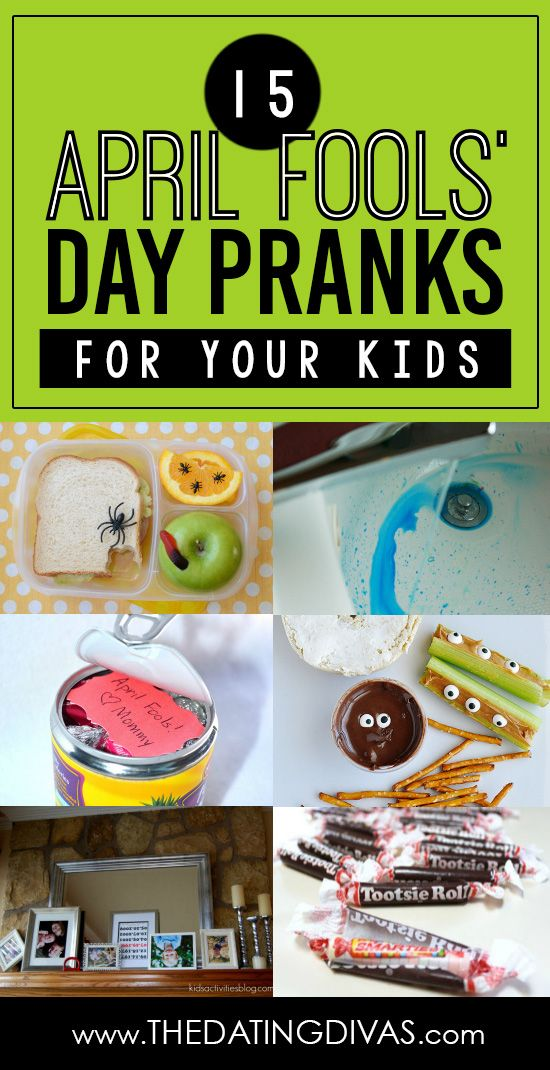 15 April Fools' Day pranks that will leave your kids laughing! www.TheDatingDivas.com
