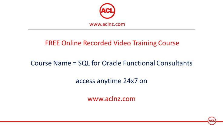 FREE Course: SQL for Oracle Functional Consultants on www.aclnz.com