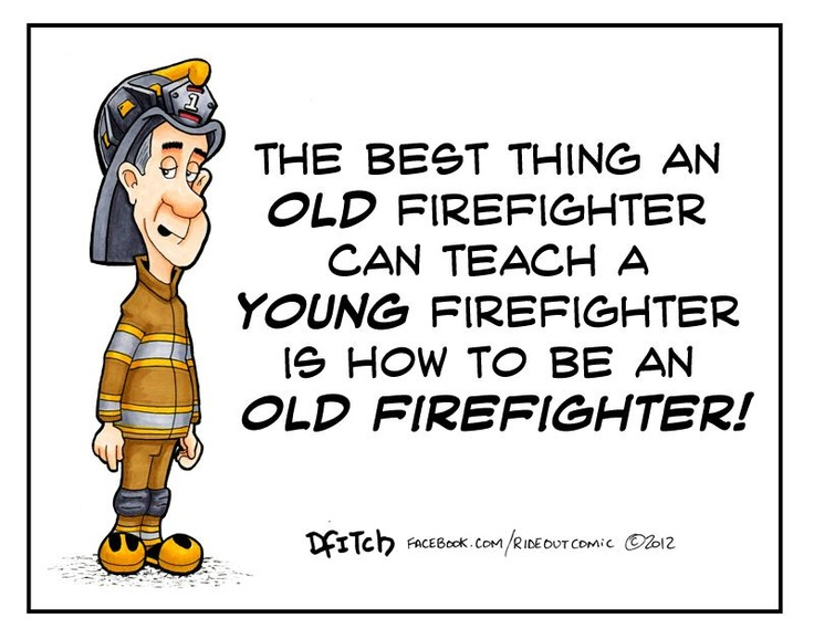 Best Firefighters Funnies Images On   Fire