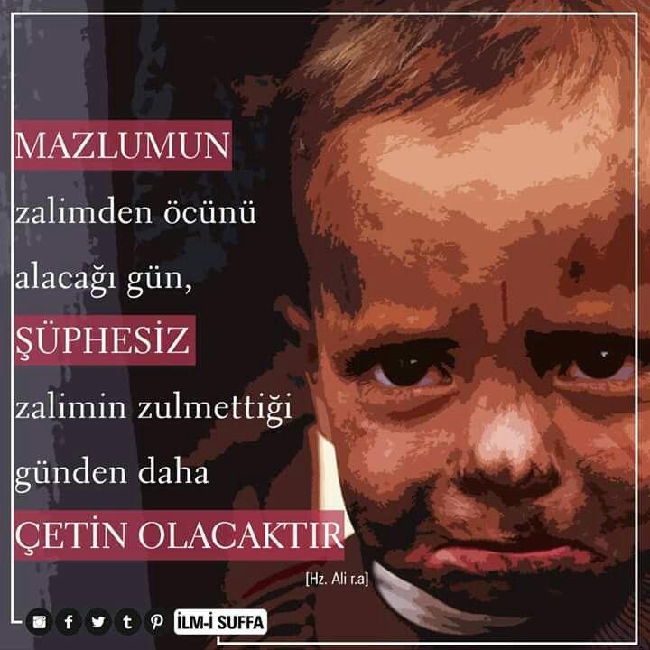 """""""Mazlumun zalimden öcünü alacağı gün, şüphesiz zalimin zulmettiği günden daha çetin olacaktır.""""  [Hz. Ali r.a]  #zalim #zulüm #şüphesiz #Allah #hesap #mahşer #günü #azap #çetin #söz #hzali #hayırlıcumalar #türkiye #istanbul #rize #trabzon #eyüp #üsküdar #mekke #medine #ilmisuffa"""