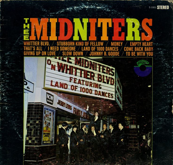 """Thee Midniters - """"Whittier Blvd"""" - East Los Angeles, CA."""