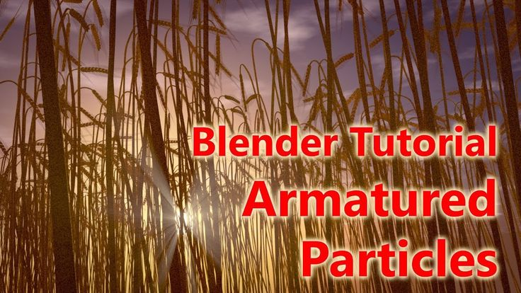 Blender Tutorial - Armatured Particles and Sunrays