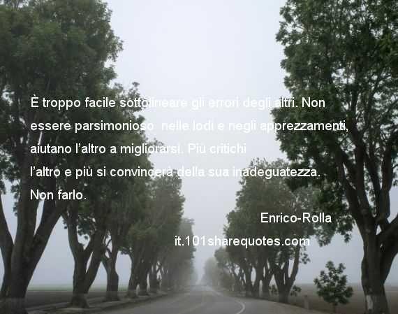 #Enrico-Rolla #citazioni #thoughts #aphorisms #Citazionisuerrori #errori