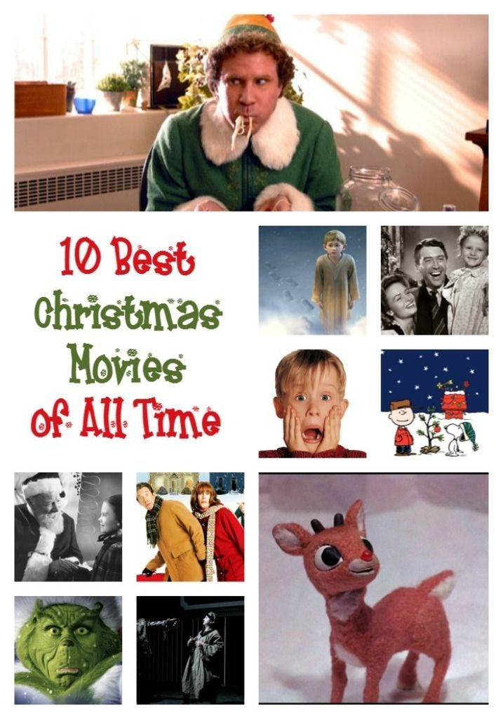 The 10 Best Christmas Movies Of All Time Christmas Movies Best Christmas Movies Kids Christmas Movies