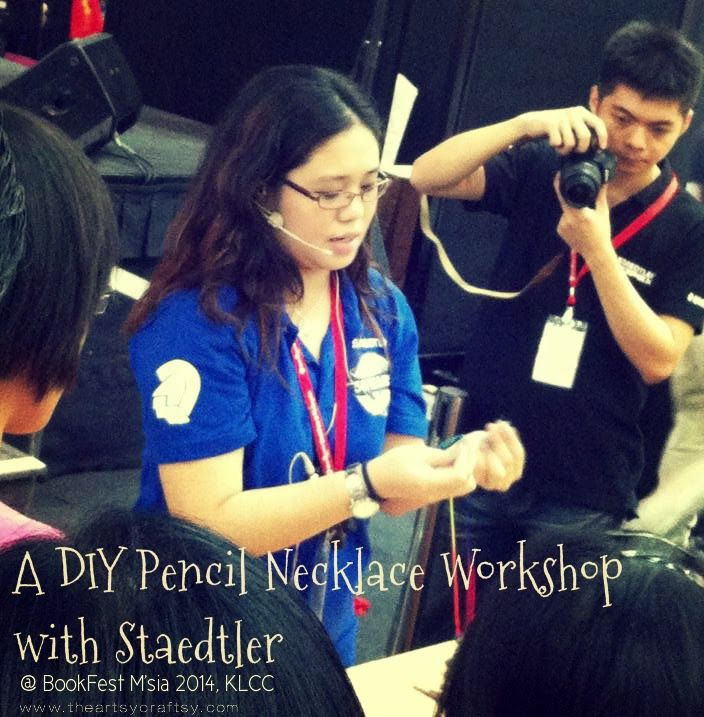 Was at: BookFest M'sia 2014, KLCC - DIY Pencil Necklace with Staedtler Arts & Crafts Workshop : The Artsy Craftsy
