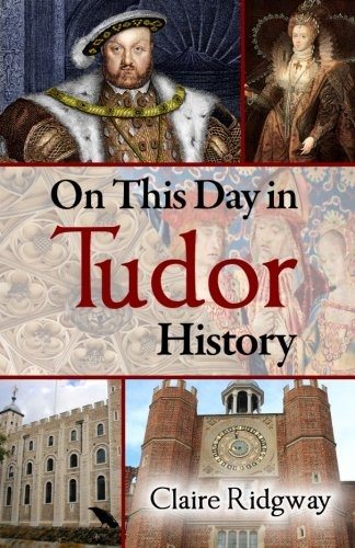 On This Day in Tudor History @Jordan Bromley Bromley Bromley Garett